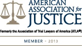 American Association for Justice Member -2013
